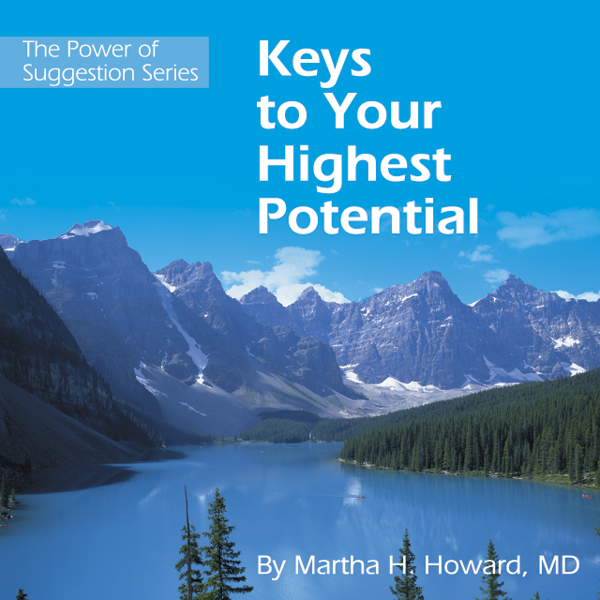 Keys to Your Highest Potential