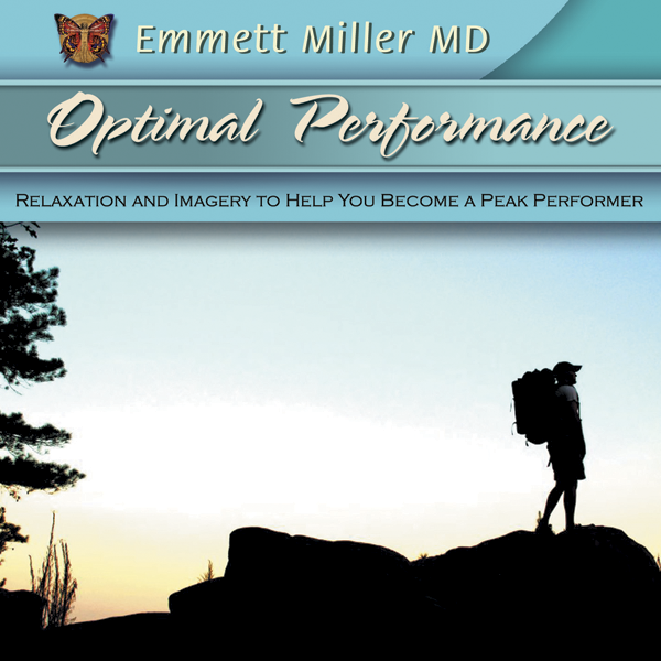 Optimal Performance: Relaxation and Imagery to Help You Become a Peak Performer