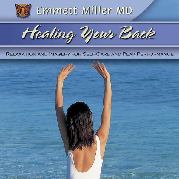 Healing Your Back:  Relaxation and Imagery for Self-Care and Peak Performance