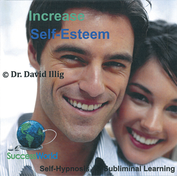 Increase Self-Esteem: Self-Hypnosis and Subliminal Learning