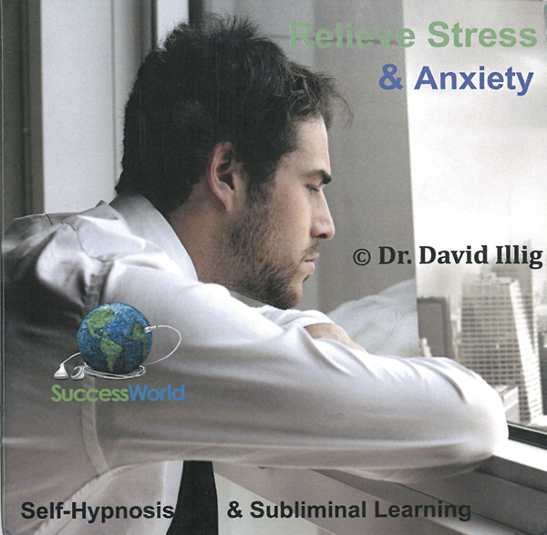 Relieve Stress & Anxiety: Self Hypnosis & Subliminal Learning