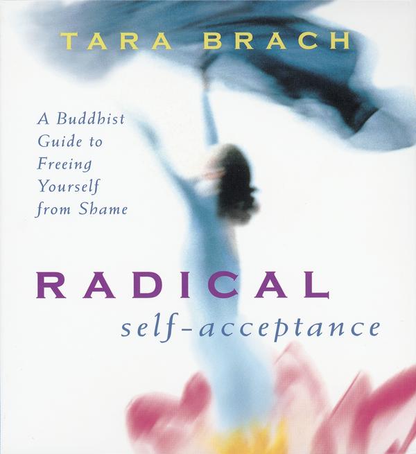 Radical Self Acceptance CD