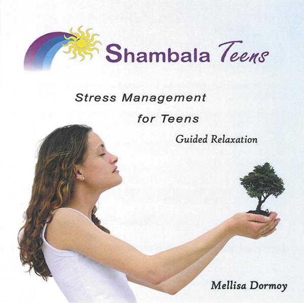 Shambala Stress Management for Teens