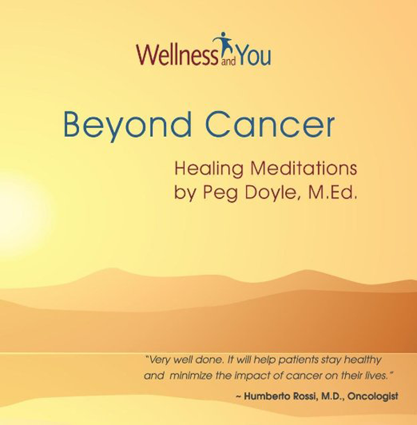 Beyond Cancer: Healing Meditations