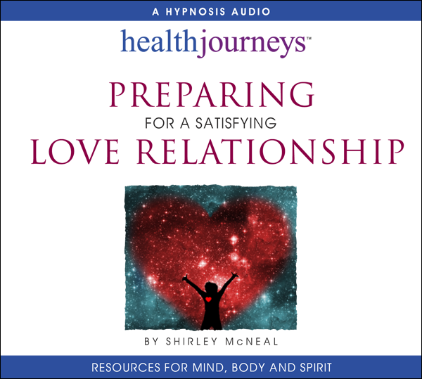 Preparing for a Satisfying Love Relationship