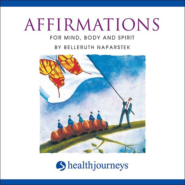 Affirmations for Mind, Body and Spirit