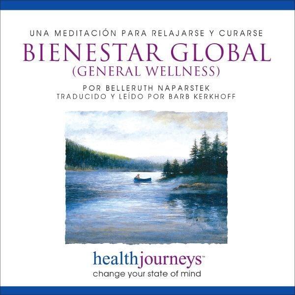Una Meditación Para Relajarse y Curarse: Bienestar Global (General Wellness)