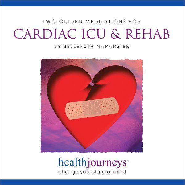 Guided Meditations for Cardiac ICU & Rehab