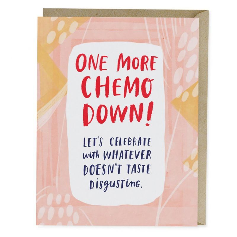 One More Chemo Down! Empathy Card