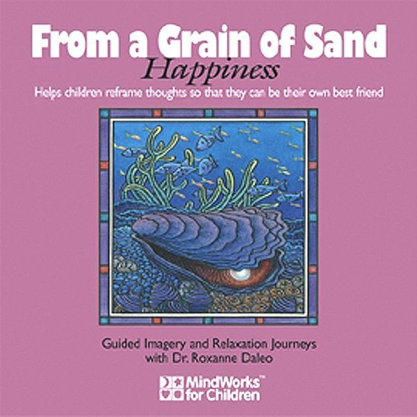 From a Grain of Sand (Happiness)
