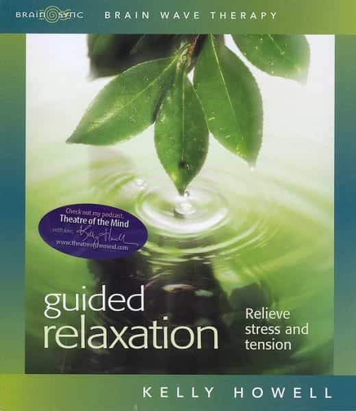 Guided Relaxation Relieve Stress and Tension