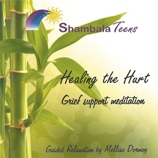 Healing the Hurt: Grief Support Meditation CD