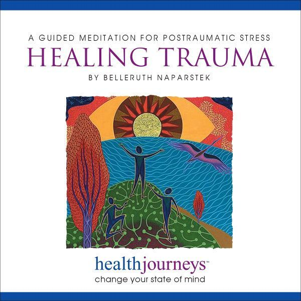 Guided Imagery for Posttraumatic Stress:  Healing Trauma