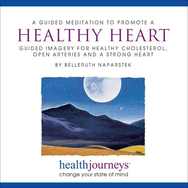 A Guided Meditation To Promote A Healthy Heart