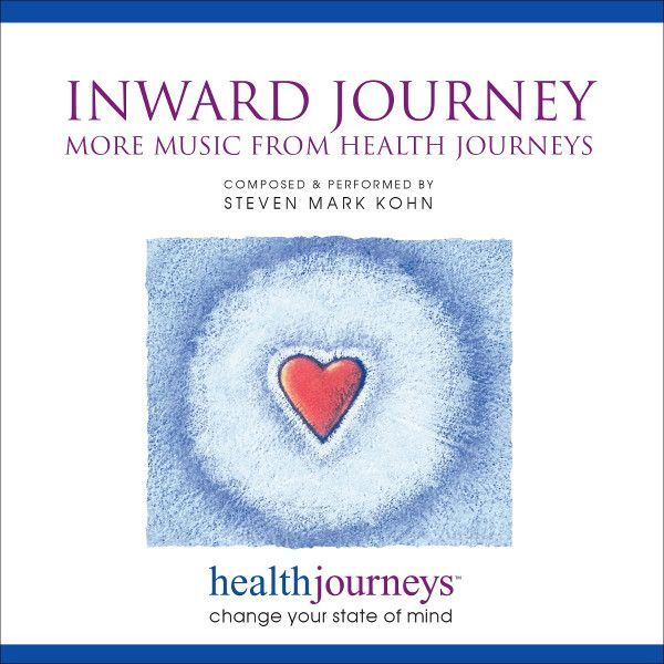 Inward Journey:  More Music from Health Journeys™