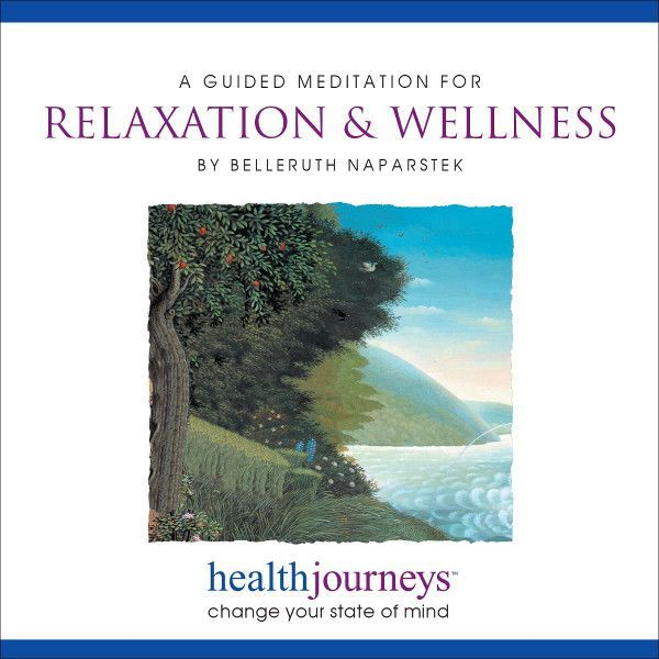 A Guided Meditation for Relaxation & Wellness