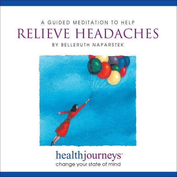 A Meditation To Help Relieve Headaches