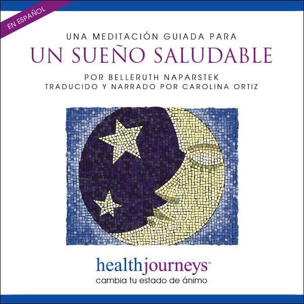 Una Meditación Guiada Para Un Sueño Saludable (Healthful Sleep)