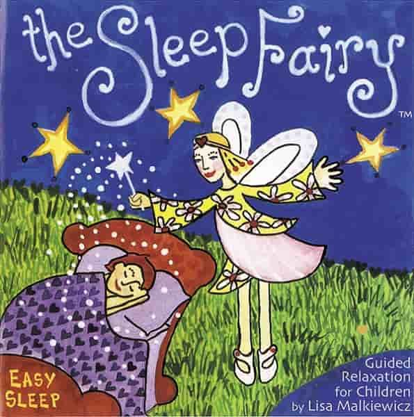 The Sleep Fairy: Guided Relaxation for Children