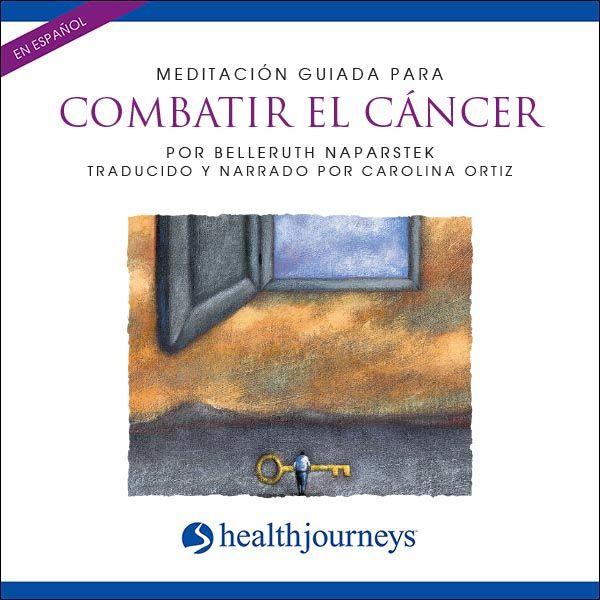 Meditación Guiada Para Combatir El Cáncer (Fight Cancer)