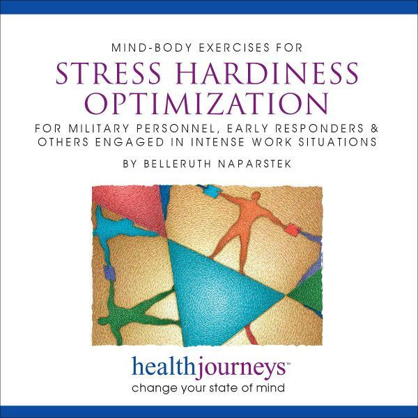 Mind-Body Exercises For Stress Hardiness Optimization: For Military Personnel, Early Responders & Others Engaged In Intense Work Situations
