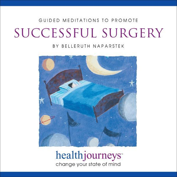 Guided Meditations to Promote Successful Surgery