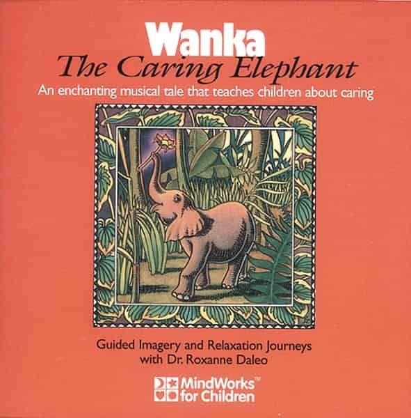 Wanka The Caring Elephant (Kindness)