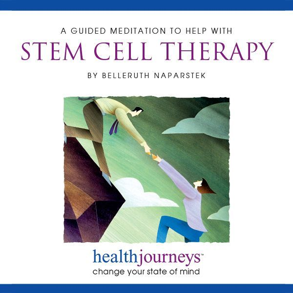 A Guided Meditation to Help with Stem Cell Therapy