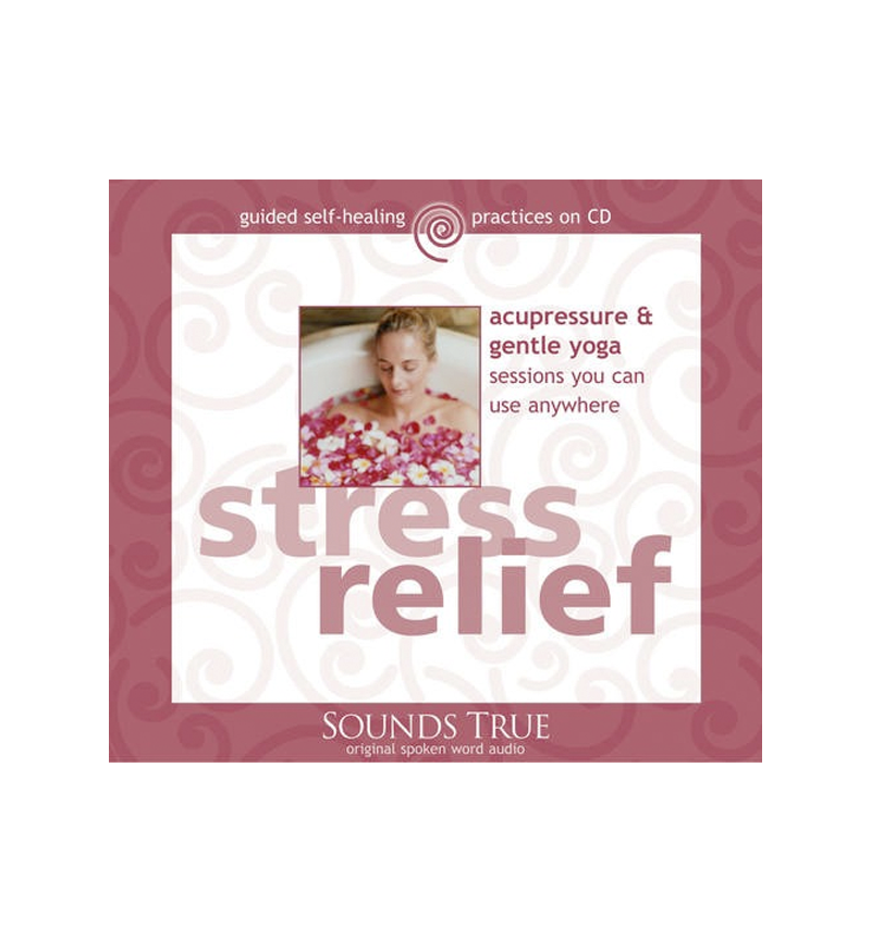 Stress Relief: Acupressure & Gentle Yoga CD