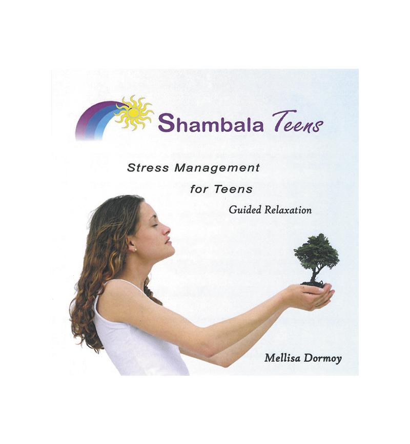 Shambala Stress Management for Teens MP3