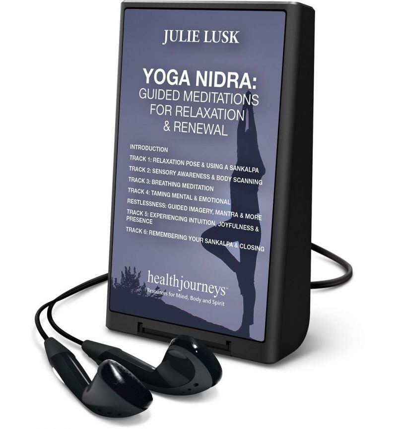Yoga Nidra:  Guided Meditations for Relaxation & Renewal Playaway