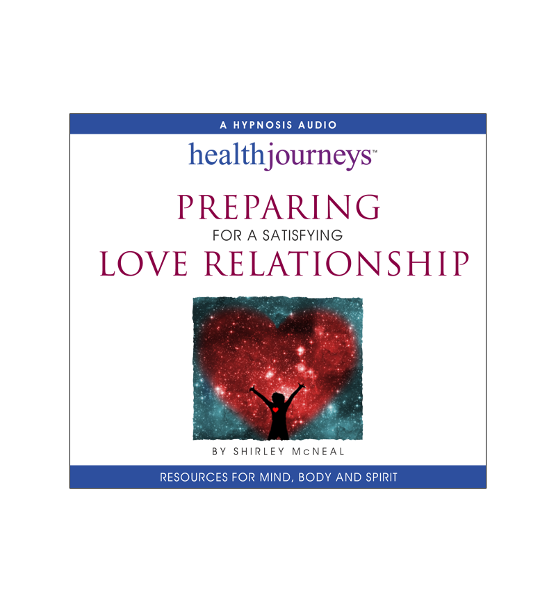 Preparing for a Satisfying Love Relationship MP3