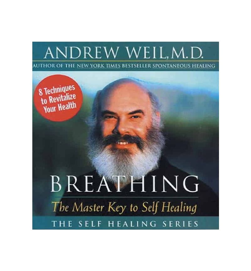 Breathing: The Master Key to Self-Healing CD