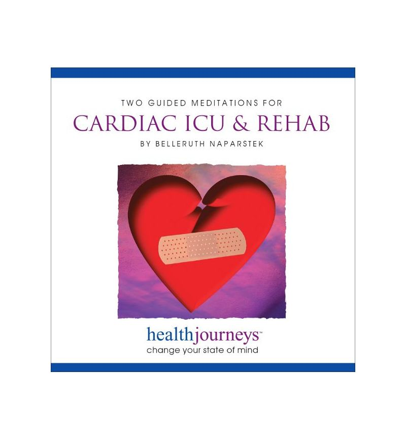 Guided Meditations for Cardiac ICU & Rehab