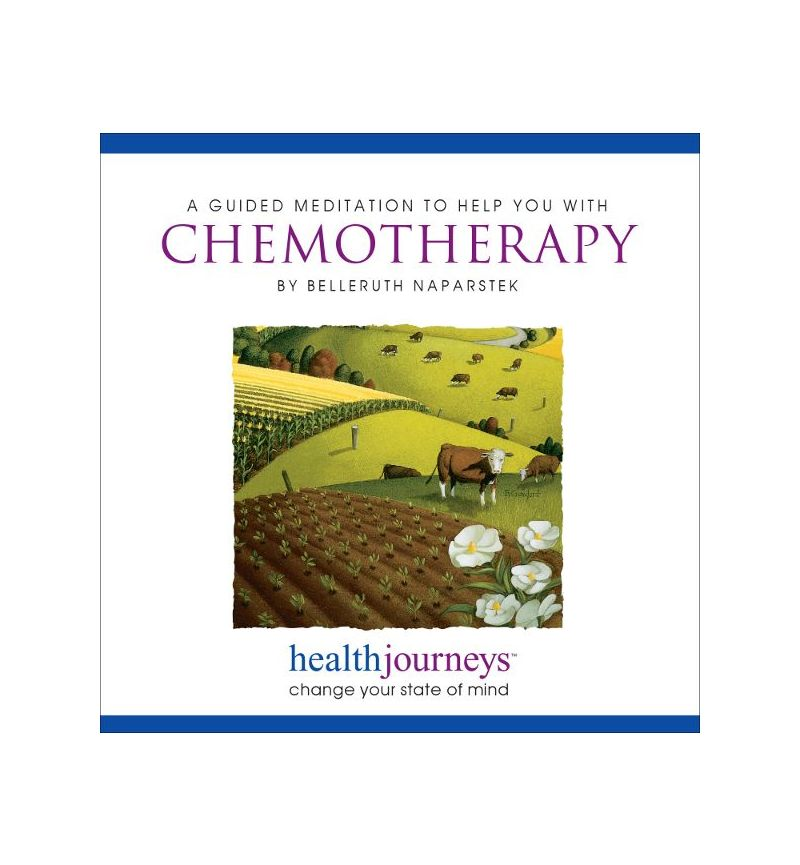 A Meditation to Help You with Chemotherapy for Cancer