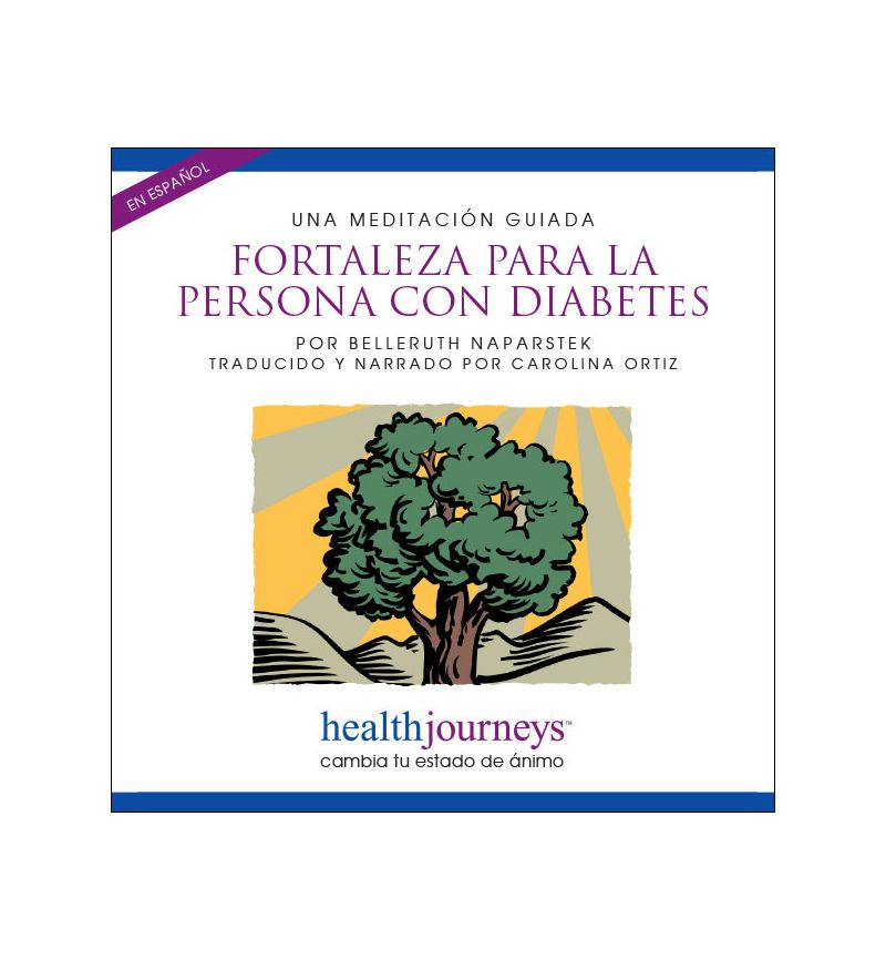 Una Meditación Guiada Fortaleza Para La Persona con Diabetes