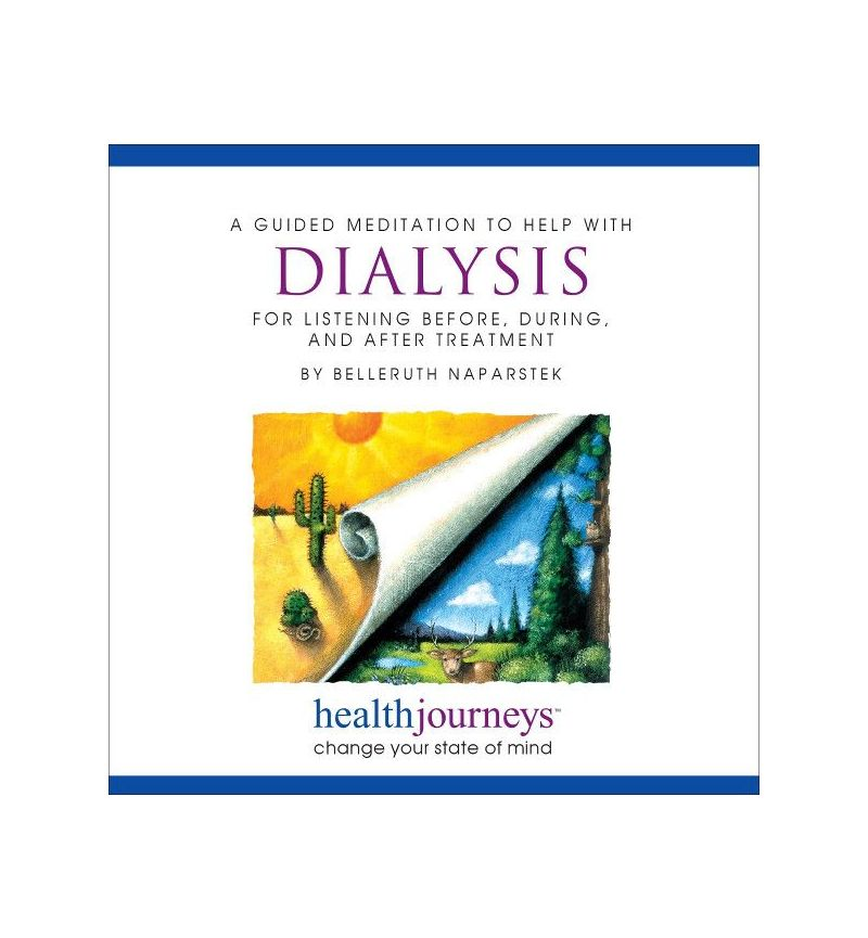 A Meditation to Help with Dialysis - for Listening Before, During and After Treatment