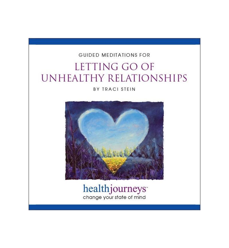 Guided Meditations for Letting Go of Unhealthy Relationships