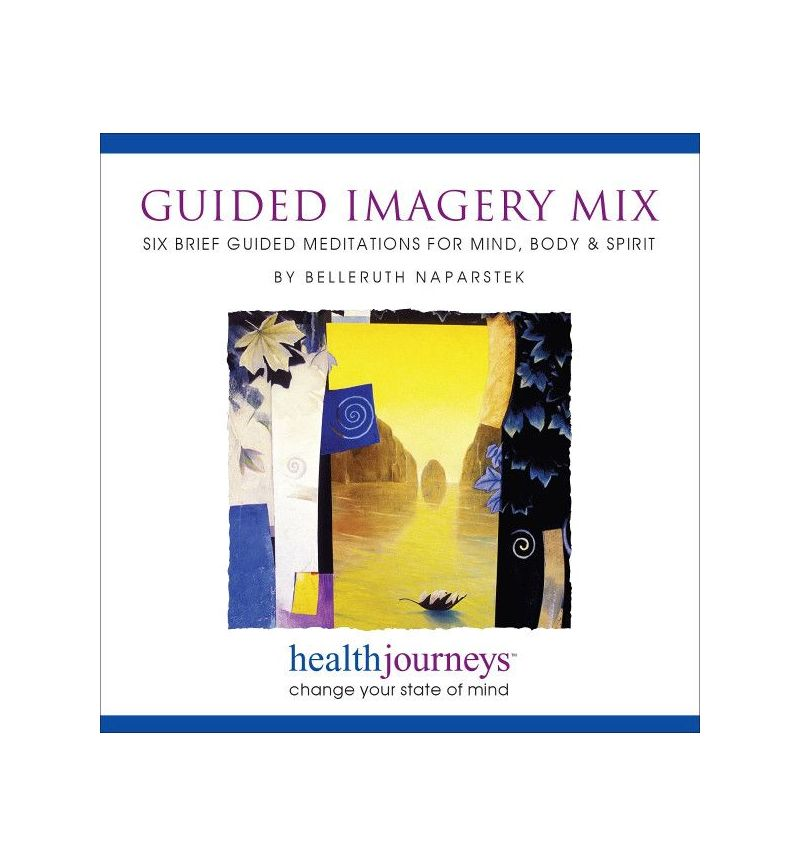 Guided Imagery Mix Six Brief Meditations for Mind, Body & Spirit