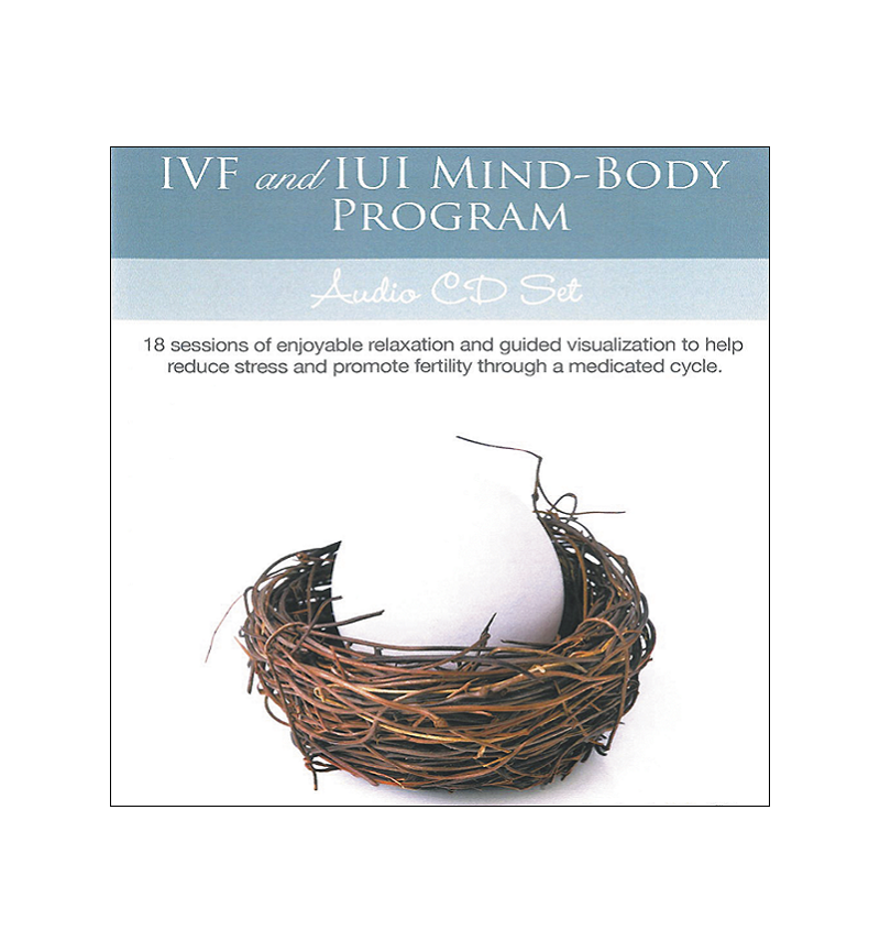 IVF and IUI Mind-Body Program: 18 Sessions of Guided Visualization to Help Reduce Stress and Promote Fertility through a Medicated Cycle CD