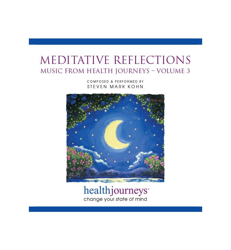 Meditative Reflections: Music From Health Journeys™