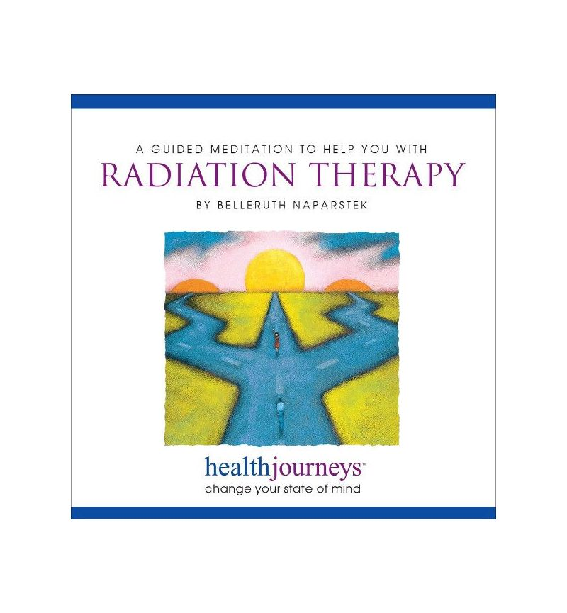 A Meditation To Help You With Radiation Therapy