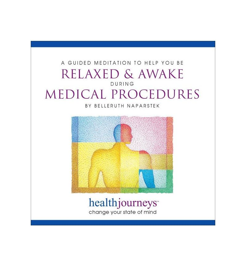 A Guided Meditation To Help You Be Relaxed & Awake During Medical Procedures