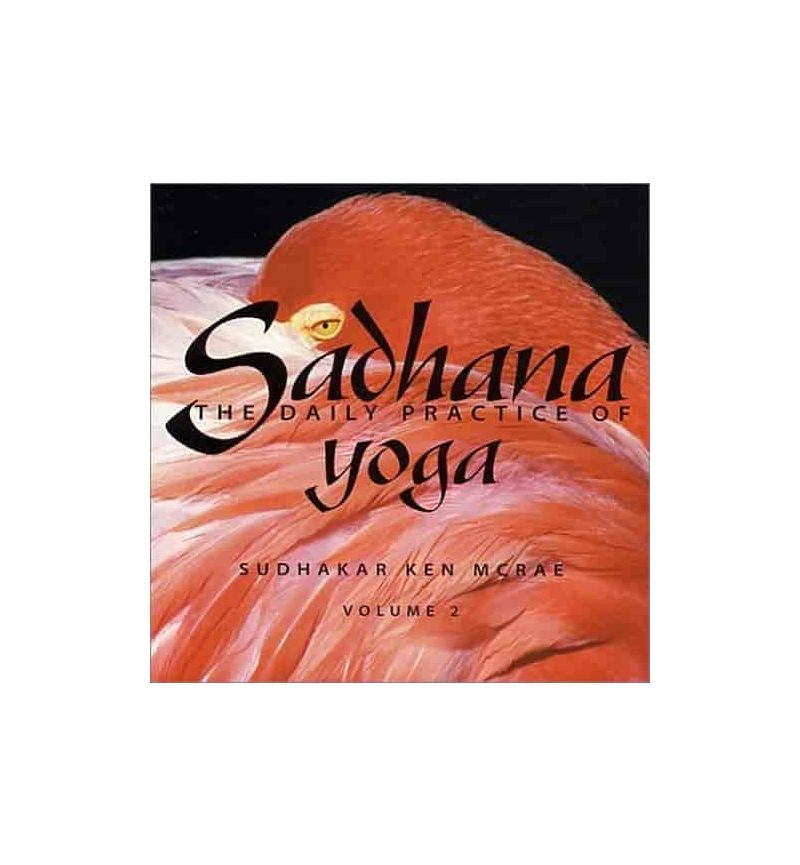 Sadhana The Daily Practice of Yoga Vol. 2 CD