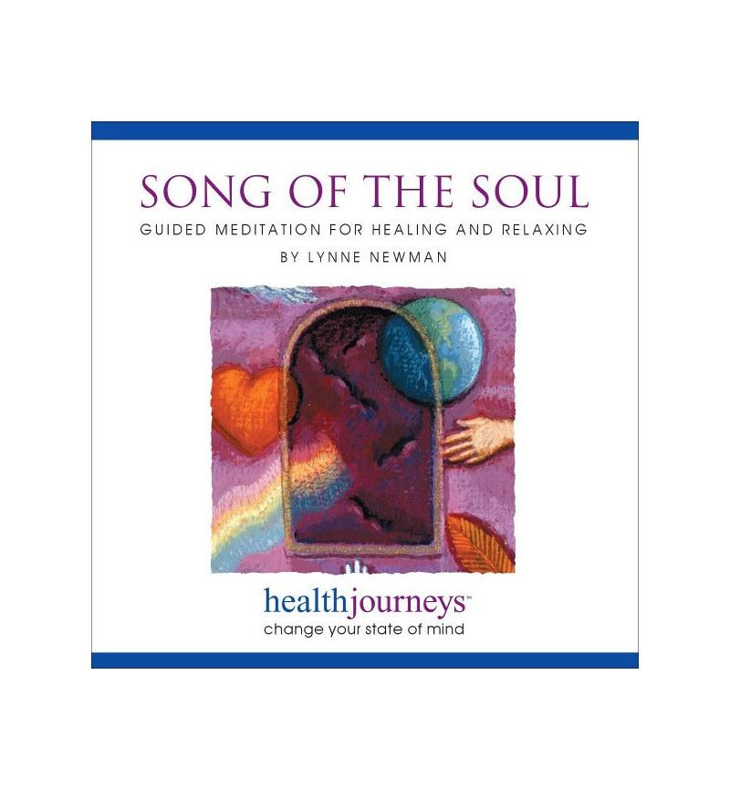 Song of the Soul:  Guided Meditation for Healing and Relaxation