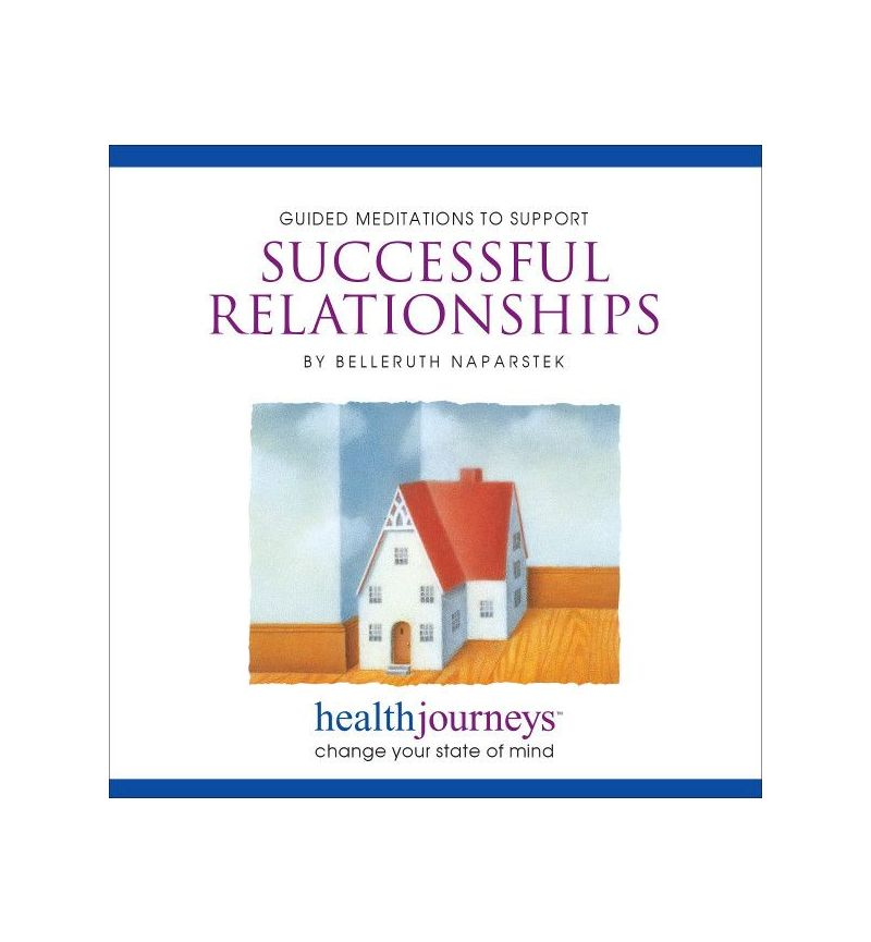 Meditations To Support Successful Relationships