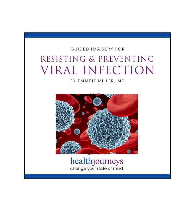 Guided Imagery for Resisting & Preventing Viral Infection