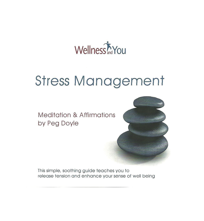Wellness and You Stress Management CD