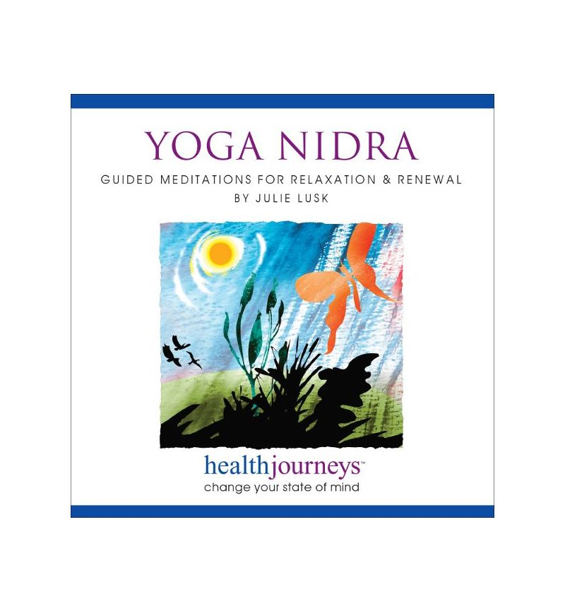 Yoga Nidra:  Guided Meditations for Relaxation & Renewal