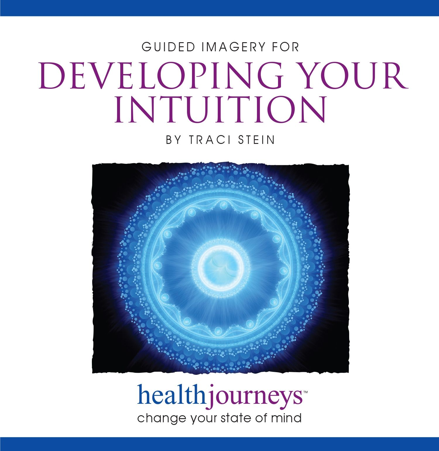 It's Here! Traci Stein's New Meditations for Developing Intuition